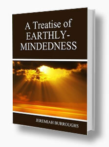 A Treatise of Earthly Mindedness